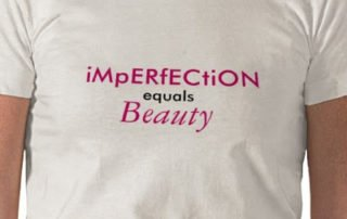 Imperfection Equals Beauty